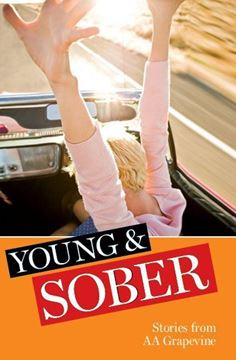 Young & Sober: Stories from AA Grapevine (SOFT COVER)