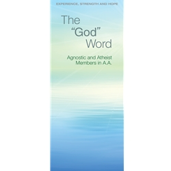The God Word — Agnostic and Atheist Members in A.A.