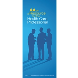 A.A. as a Resource for the Health Care Professional