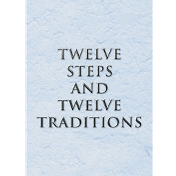 12 Steps and 12 Traditions - Large Print