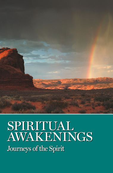 Spiritual Awakenings - Journeys of the Spirit (SOFT COVER)
