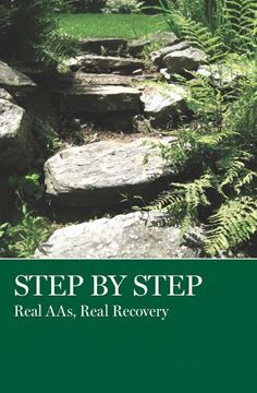 Step by Step: Real AAs, Real Recovery