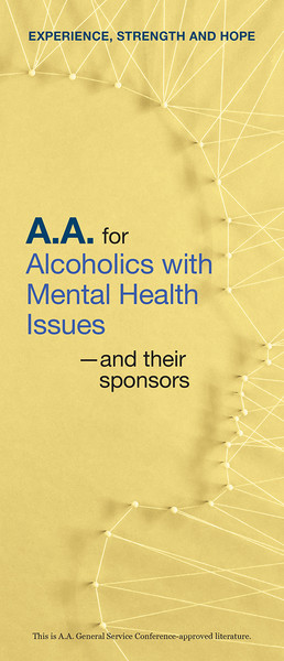 A.A. for Alcoholics with Mental Health Issues-and their sponsors