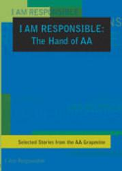 I Am Responsible:  Hand of A.A.