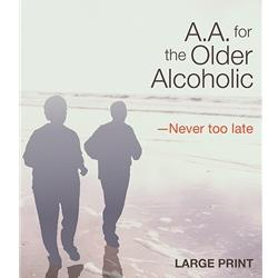A.A. for the Older Alcoholic (Large Print)