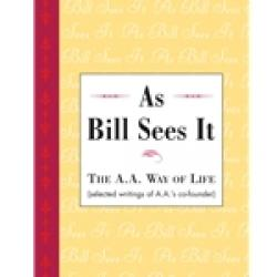 As Bill Sees It - Soft Cover