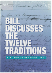 Bill Discusses the 12 Traditions - DVD