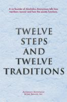 12 Steps and 12 Traditions - Gift Edition