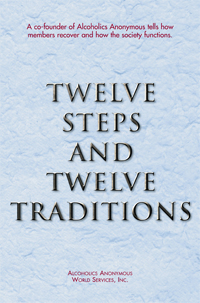12 Steps and 12 Traditions - Hard Copy